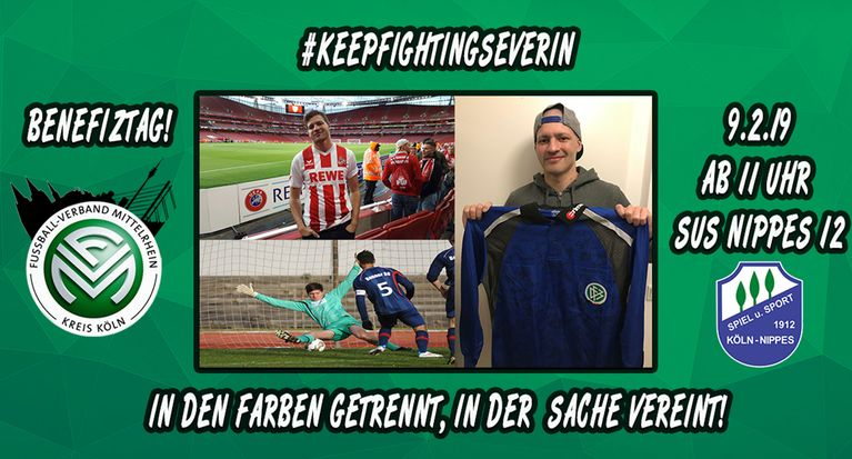 HEUTE: #keepfightingseverin: Benefiztag am 9. Februar bei SuS Nippes 12